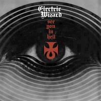 Electric Wizard - See You In Hell - Single