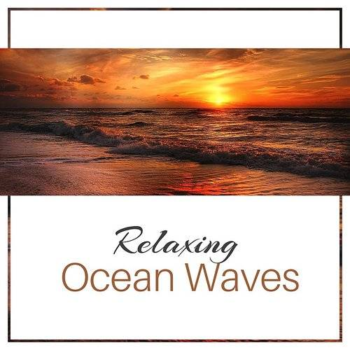 Sounds Of Nature - Relaxing Ocean Waves - Calm Sea Sounds