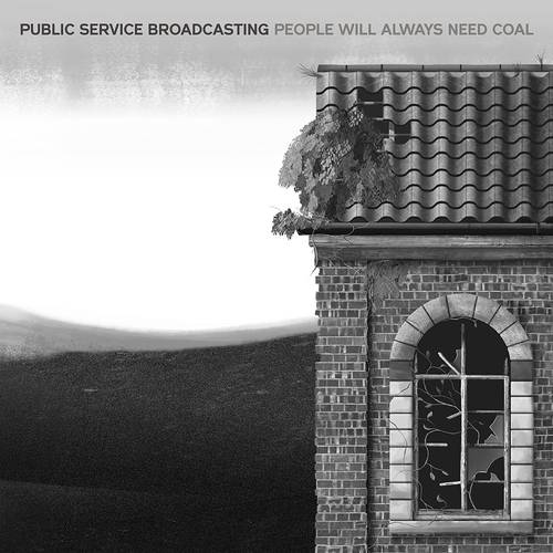 People Will Always Need Coal [Limited Edition Vinyl Single]