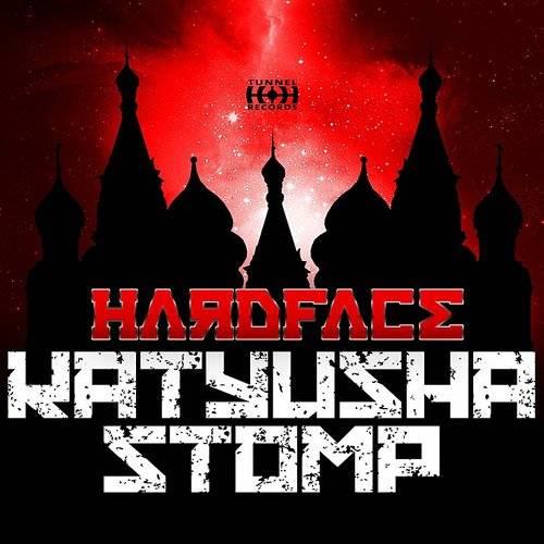 Hardface - Katyusha Stomp   Down In The Valley - Music