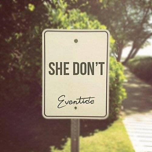 She Don't