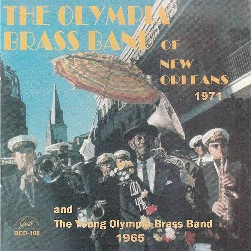 Olympia Brass Band Of New Orleans