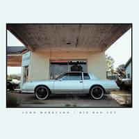 John Moreland - Big Bad Luv