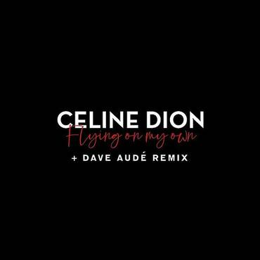 Flying On My Own + Dave Audé Remix - Single