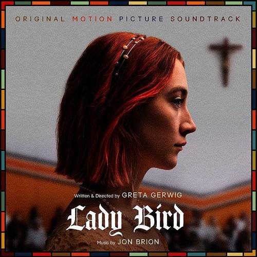 Lady Bird (Original Motion Picture Soundtrack)