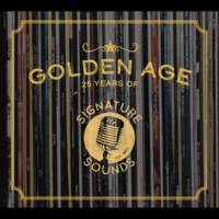 Various Artists - Golden Age: 25 Years Of Signature Sounds
