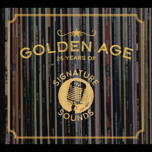 Various Artists - Golden Age: 25 Years Of Signature Sounds (Various Artists)