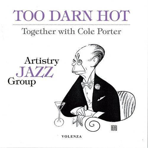 Too Darn Hot: Together With Cole Porter