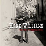 Hank Williams -  The First Recordings, 1938
