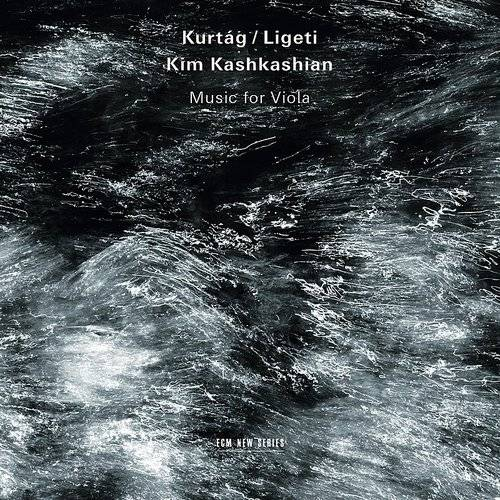 Ligeti Kurtag: Music For Viola