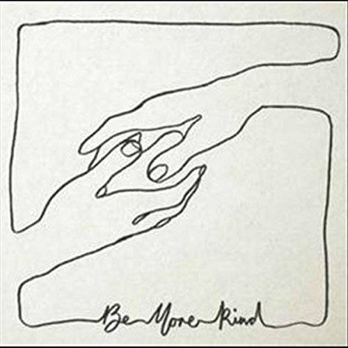 Be More Kind [LP]