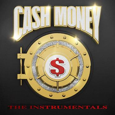 Cash Money: The Instrumentals [2 LP]
