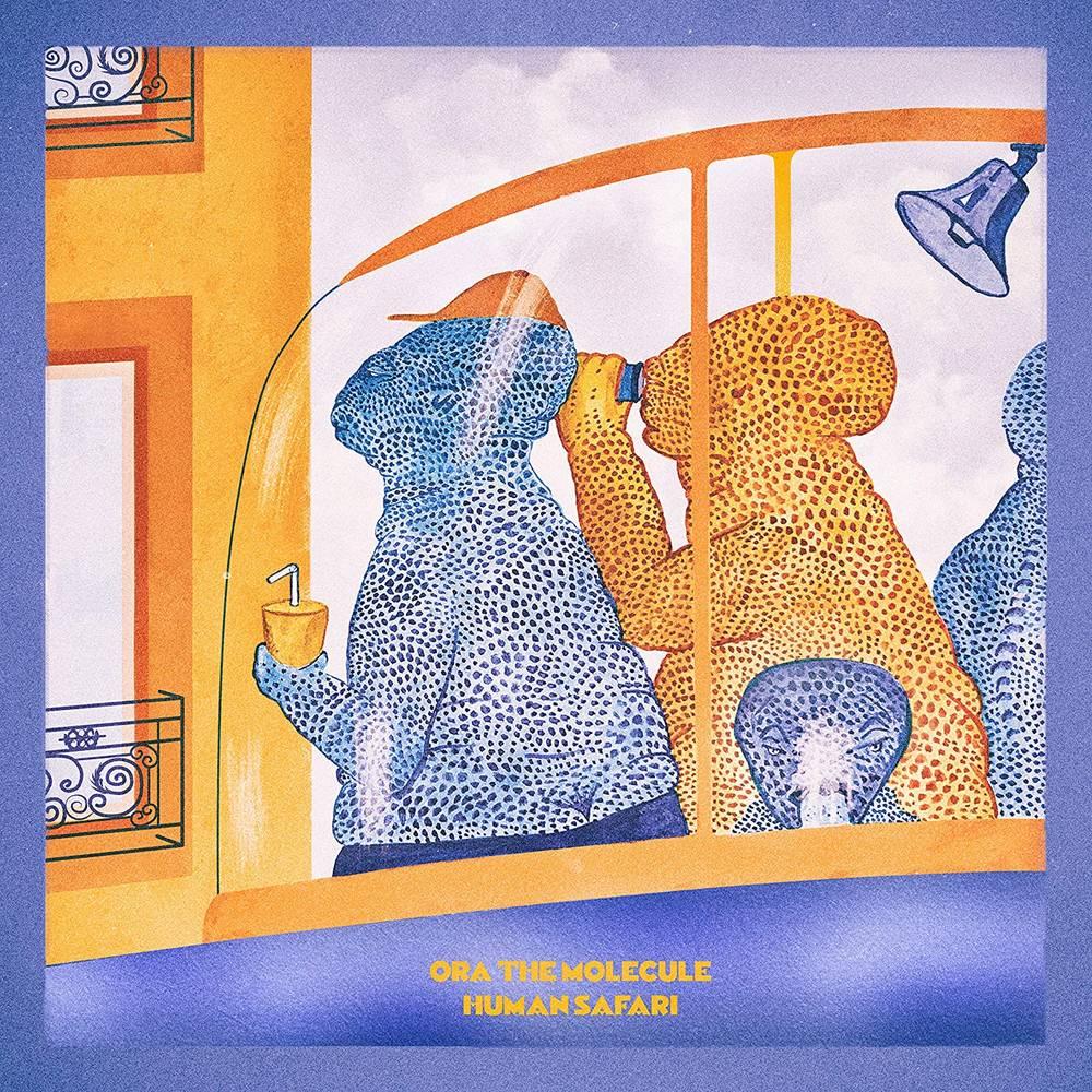 Ora The Molecule - Human Safari [Limited Edition Orange LP]