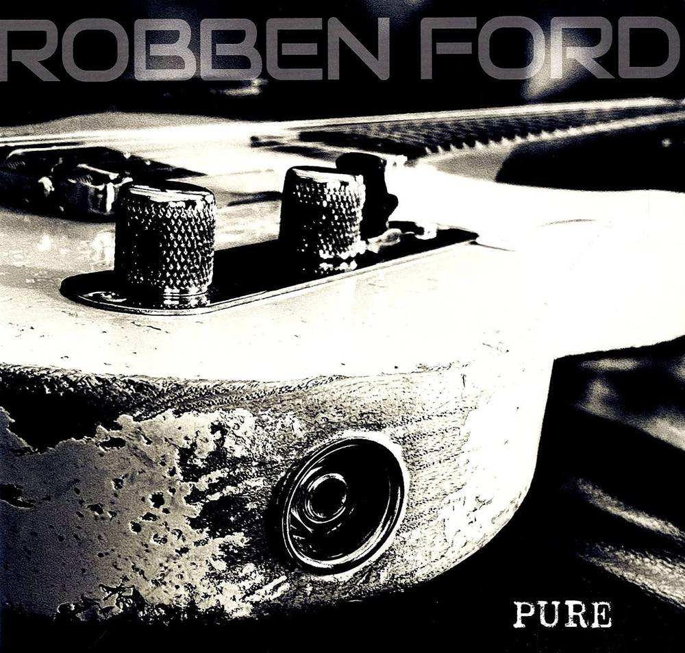 Robben Ford - Pure [LP]