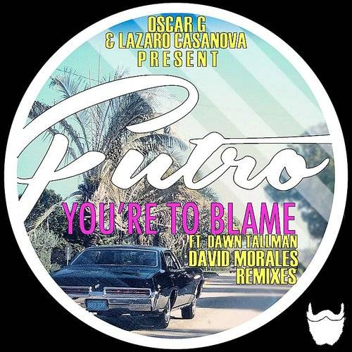 You're To Blame Feat. Dawn Tallman - David Morales Remixes