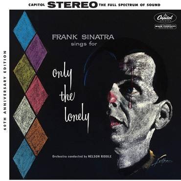 Sings For Only The Lonely: 60th Anniversary Mix [2LP]