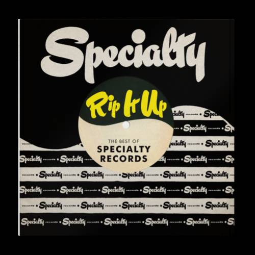 Various Artists - Rip It Up: The Best Of Specialty Records
