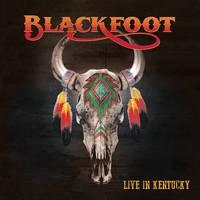 Blackfoot - Live In Kentucky [Deluxe CD/DVD]