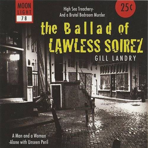 The Ballad of Lawless Soirez