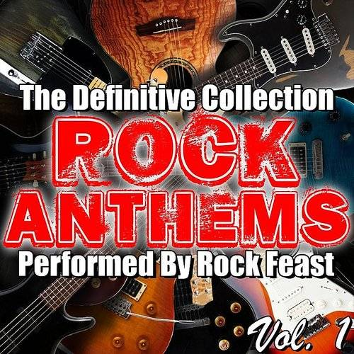 Rock Anthems: The Definitive Collection Vol. 1