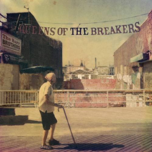 Queens Of The Breakers [LP]