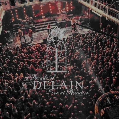 A Decade Of Delain: Live At Paradiso [3 LP]