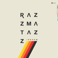 I Don't Know How But They Found Me - RAZZMATAZZ