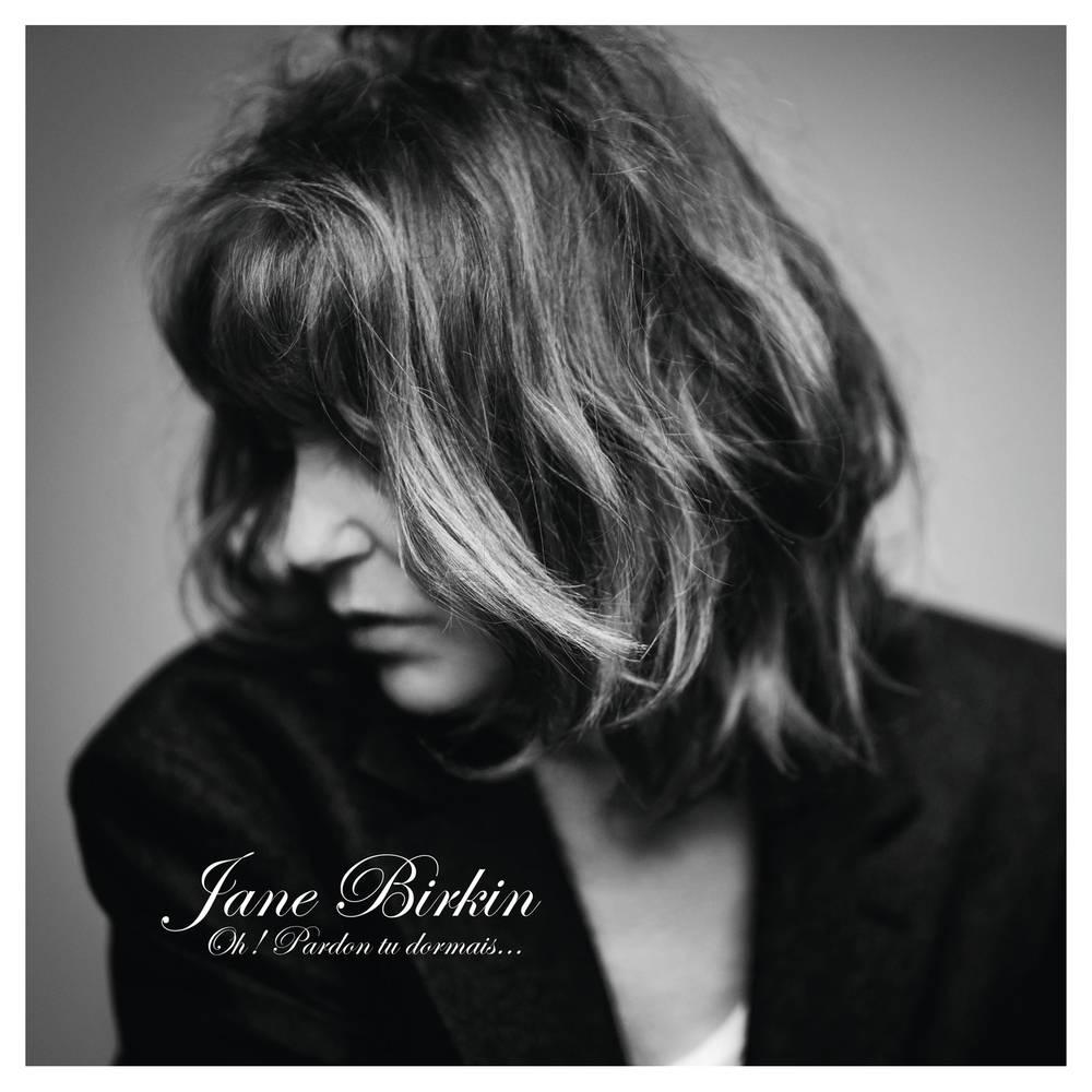Jane Birkin - Oh Pardon, Tu Dormais...