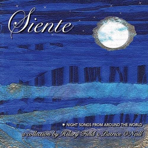 Siente: Night Songs From Around The World