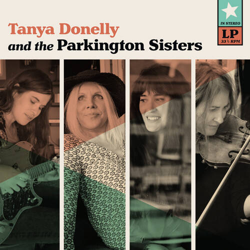 Tanya Donelly & The Parkington Sisters [Indie Exclusive Limited Edition Clear with Teal LP]