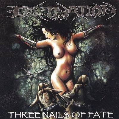 Divination - Three Nails Of Fate