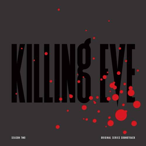 Killing Eve: Season Two [Original Series Soundtrack LP]