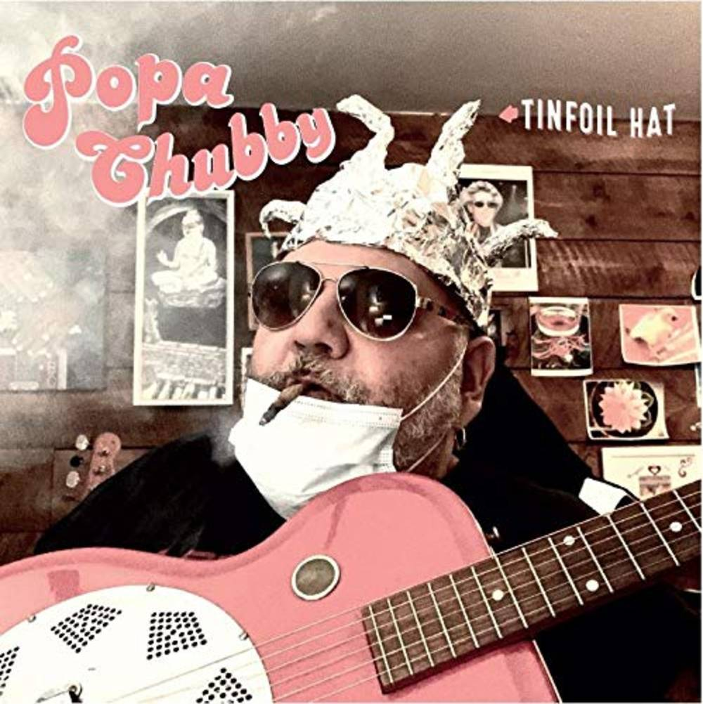 Popa Chubby - Tinfoil Hat [Import LP]