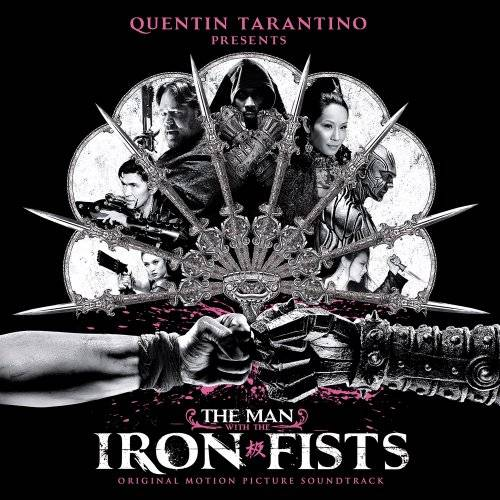The Man With The Iron Fists [Soundtrack]