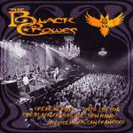 Black Crowes - Freak 'n' Roll...Into The Fog: The Black Crowes All Join Hands (The Fillmore, San Francisco)