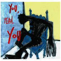 Tre Burt - You, Yeah, You [LP]
