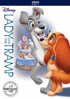 Lady and The Tramp [Disney Movie]