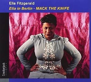 Ella In Berlin: Mack The Knife (Bonus Tracks)