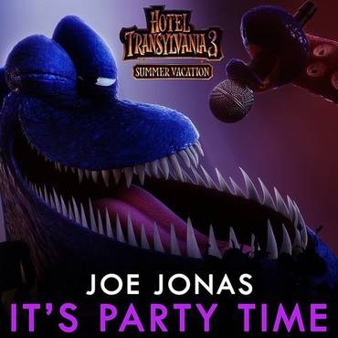 "It's Party Time (From ""Hotel Transylvania 3"") - Single"