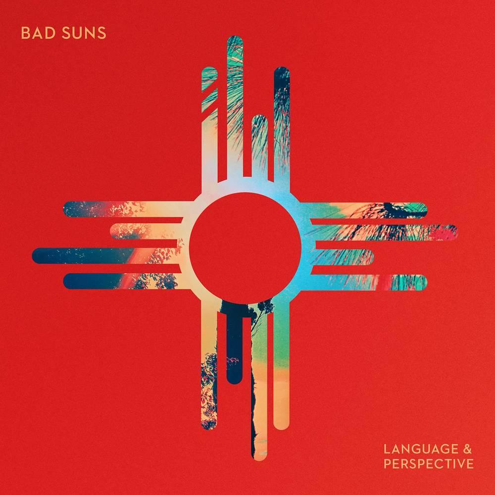 Bad Suns - Language & Perspective [LP]