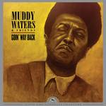 Muddy Waters & Friends - Goin' Way Back