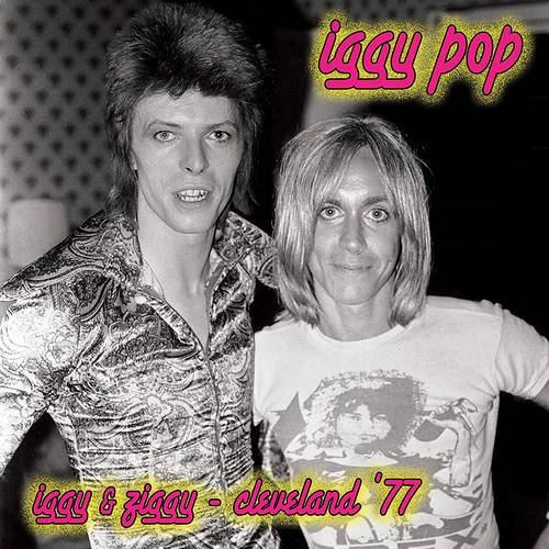 Iggy & Ziggy - Cleveland '77 [Limited Edition Pink LP]