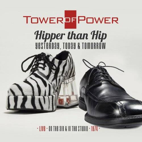 Hipper Than Hip (Yesterday, Today, & Tomorrow) Live on the Air & in the Studio 1974