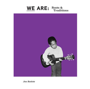 WE ARE: Roots & Traditions [RSD BF 2020]