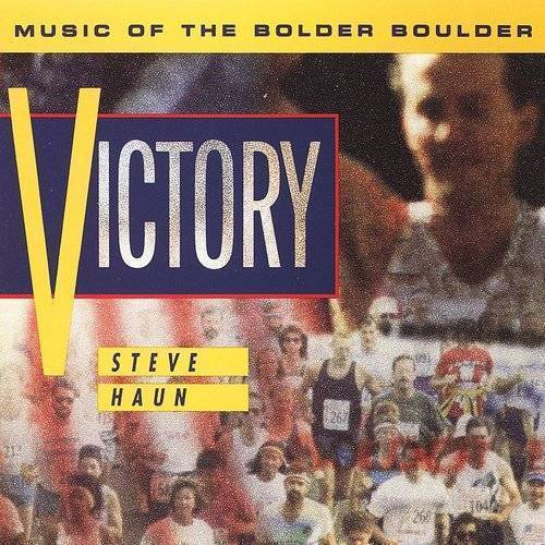 Victory: Music Of The Bolder Boulder