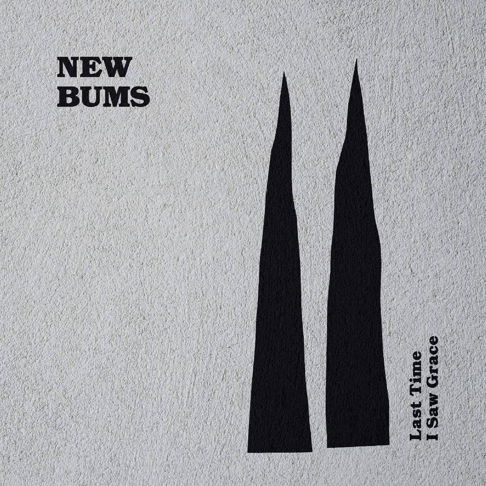New Bums - Last Time I Saw Grace [LP]