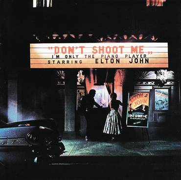 Don't Shoot Me I'm Only The Piano Player [Limited Edition LP]