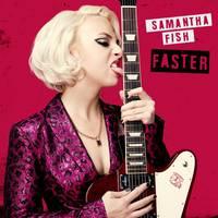 Samantha Fish - Faster [LP]