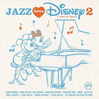Multi Interpretes - Jazz Loves Disney 2: A Kind Of Magic