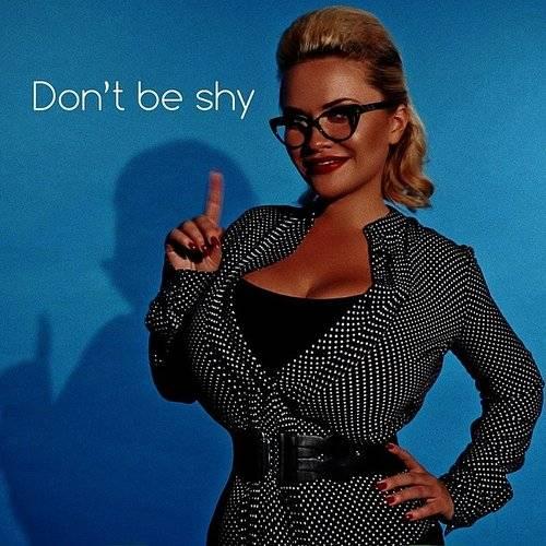 Olyria Roy - Don't Be Shy